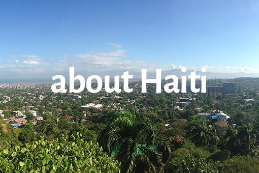 about Haiti